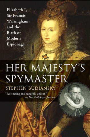 Her Majesty's Spymaster by Stephen Budiansky