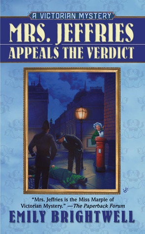 Mrs. Jeffries Appeals the Verdict by Emily Brightwell