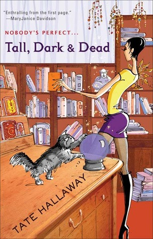 Tall, Dark  &  Dead by Tate Hallaway