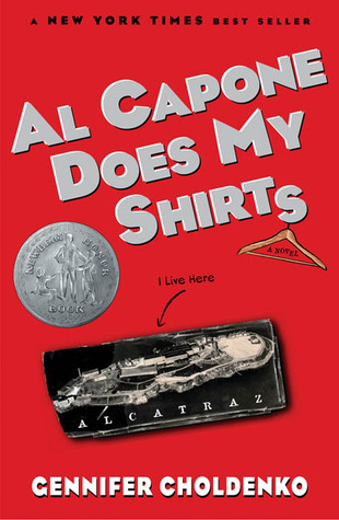 Al Capone Does My Shirts by Gennifer Choldenko