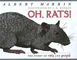 Oh Rats! The Story of Rats and People: The Story of Rats and People