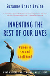 Inventing the Rest of Our Lives: Women in Second Adulthood