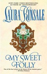 My Sweet Folly by Laura Kinsale
