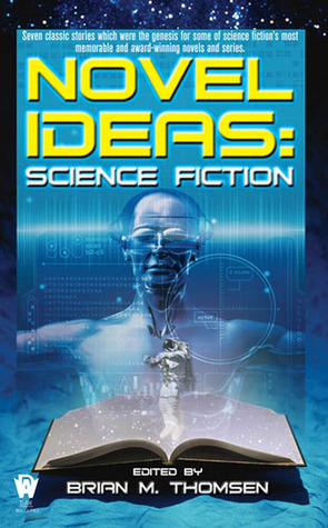 Novel Ideas by Brian M. Thomsen