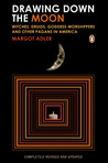 Drawing Down the Moon: Witches, Druids, Goddess-Worshippers, and Other Pagans in America