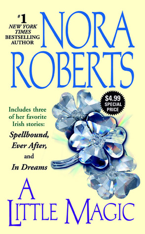A Little Magic by Nora Roberts