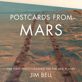 Postcards from Mars by Jim Bell