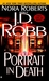 Portrait in Death by J.D. Robb
