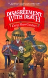 A Disagreement With Death (The Ballad of Wuntvor, #3)