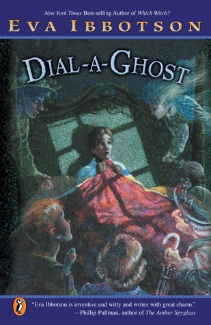 Dial-a-Ghost by Eva Ibbotson