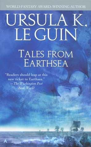 Tales from Earthsea by Ursula K. Le Guin