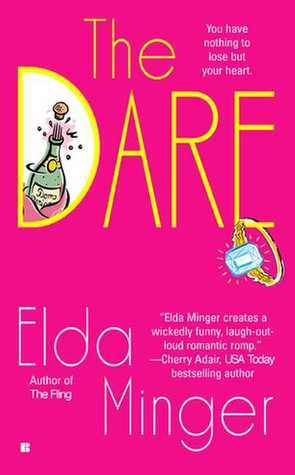 The Dare by Elda Minger