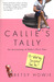 Callie's Tally: An Accounting of Baby's First Year (Or, What My Daughter Owes Me)