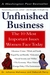 Unfinished Business: The 10 Most Important Issues Women Face Today With New Introduction