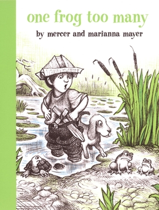 One Frog Too Many by Mercer Mayer