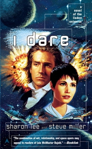 I Dare by Sharon Lee