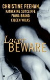 Lover Beware (Drake Sisters, #1; World of the Lupi, 0.5)