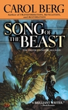 Song of the Beast by Carol Berg