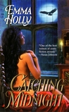 Catching Midnight (Midnight, #2)