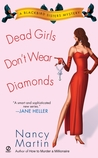 Dead Girls Don't Wear Diamonds (Blackbird Sisters Mystery, #2)