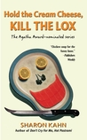 Hold The Cream Cheese, Kill The Lox (Ruby, the Rabbi's Wife, #4)