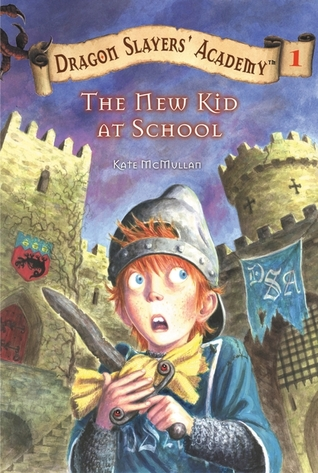The New Kid at School (Dragon Slayers' Academy, #1)