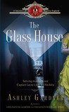 The Glass House (Captain Lacey, #3)