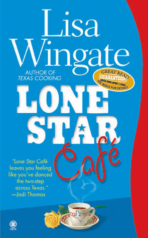 Lone Star Cafe by Lisa Wingate