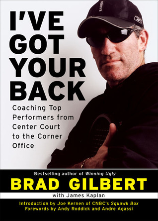 I've Got Your Back by Brad Gilbert