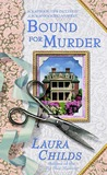Bound for Murder by Laura Childs