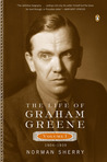 The Life of Graham Greene, Vol. 1: 1904-1939