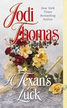 A Texan's Luck (Wife Lottery, #3)