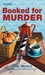 Booked for Murder (A Lighth...
