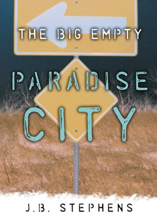 Paradise City by J.B. Stephens