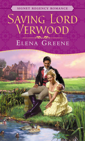 Saving Lord Verwood by Elena Greene