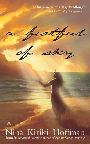 A Fistful of Sky by Nina Kiriki Hoffman