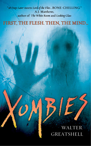 Xombies by Walter Greatshell