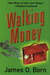 Walking Money (Bill Tasker, #1)