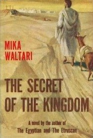The Secret of the Kingdom by Mika Waltari