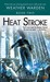 Heat Stroke (Weather Warden...