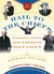 Hail to the Chiefs: Presidential Mischief, Morals, & Malarkey from George W. toGeorge W.