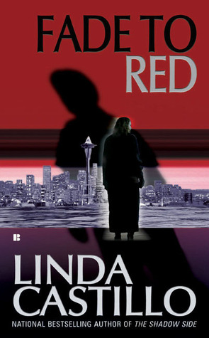 Fade To Red by Linda Castillo