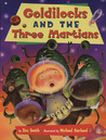 Goldilocks and the Three Martians
