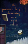 Possibility of Dreaming on a Night Without Stars