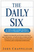 The Daily Six: Simple Steps to Find the Perfect Balance of Prosperity and Purpose