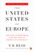 The United States of Europe: The New Superpower and the End of American Supremacy