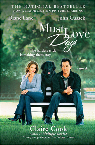 Must Love Dogs by Claire Cook