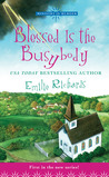 Blessed Is The Busybody (Ministry Is Murder Mystery,#1)