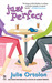 Just Perfect (Perfect Trilogy, #2)