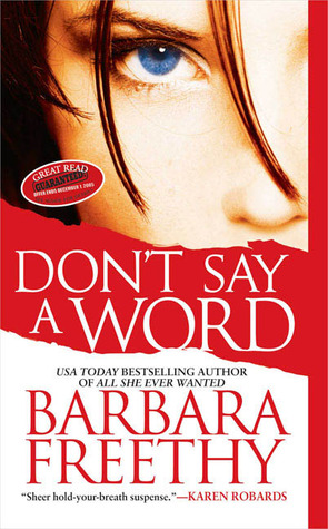 Don't Say A Word by Barbara Freethy